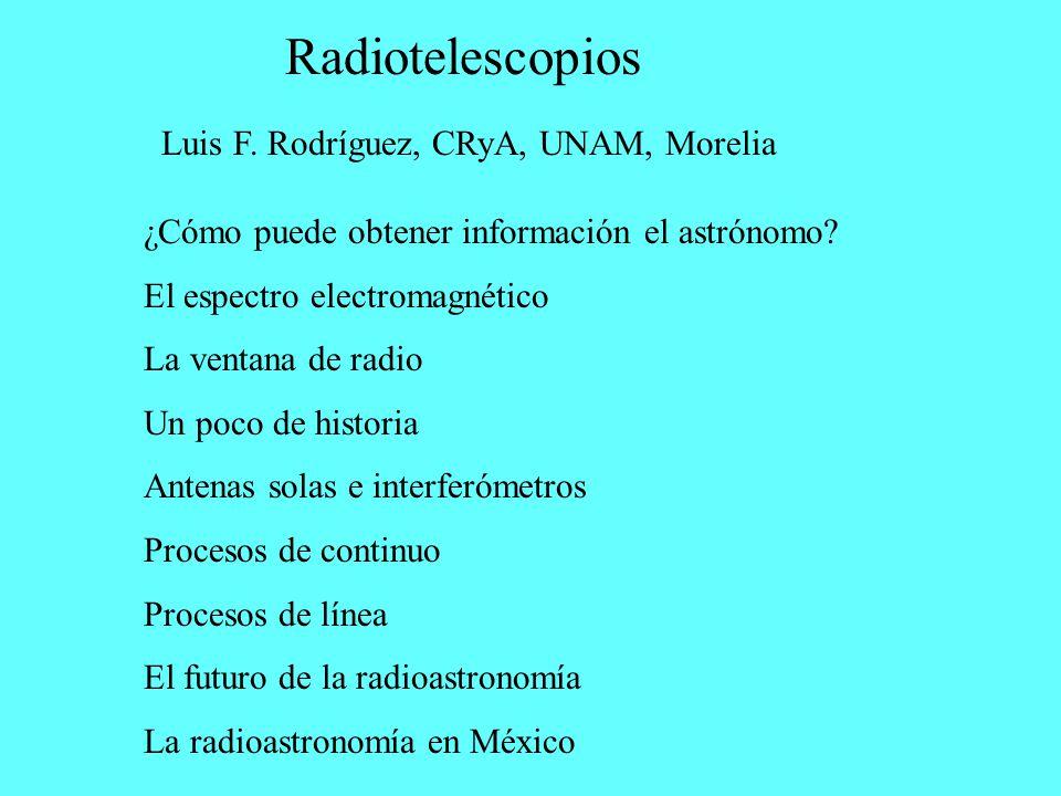 Radiotelescopios Luis F. Rodríguez, CRyA, UNAM, Morelia