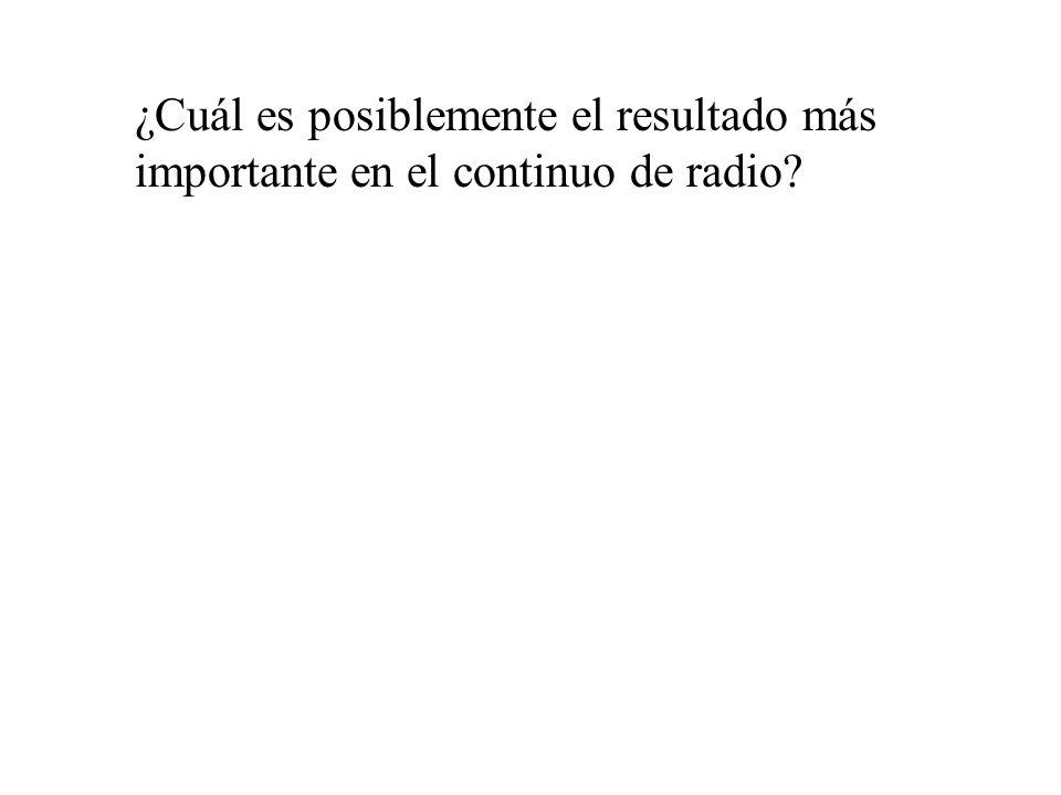 ¿Cuál es posiblemente el resultado más importante en el continuo de radio