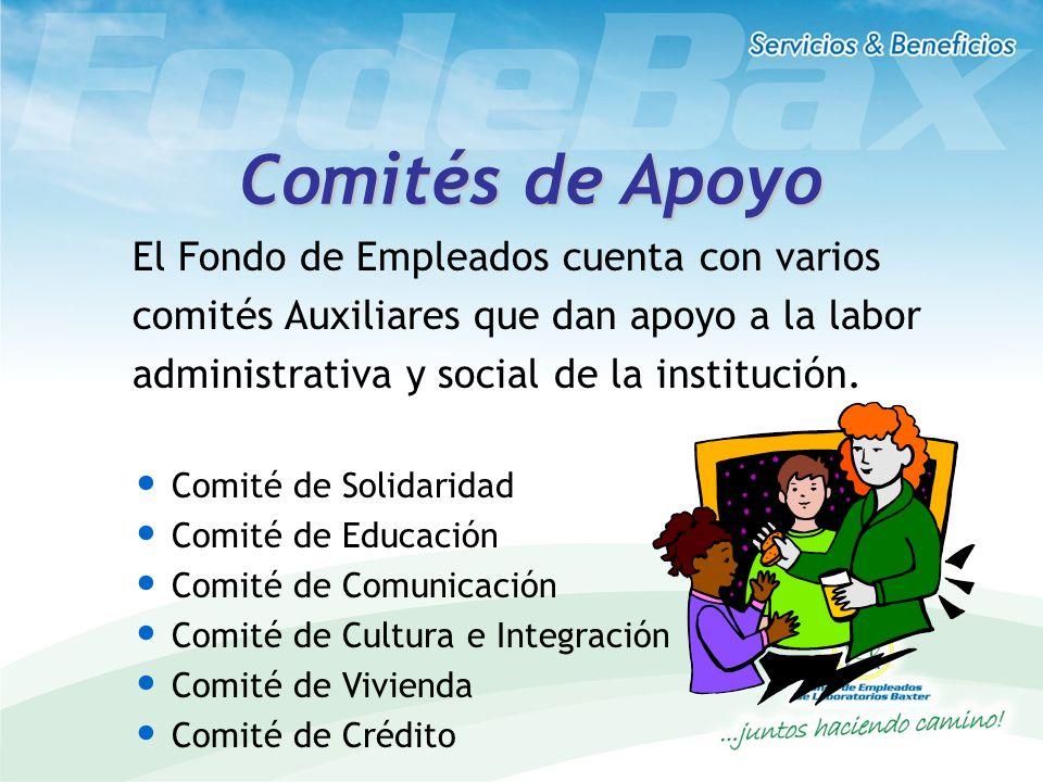 Comités de Apoyo El Fondo de Empleados cuenta con varios