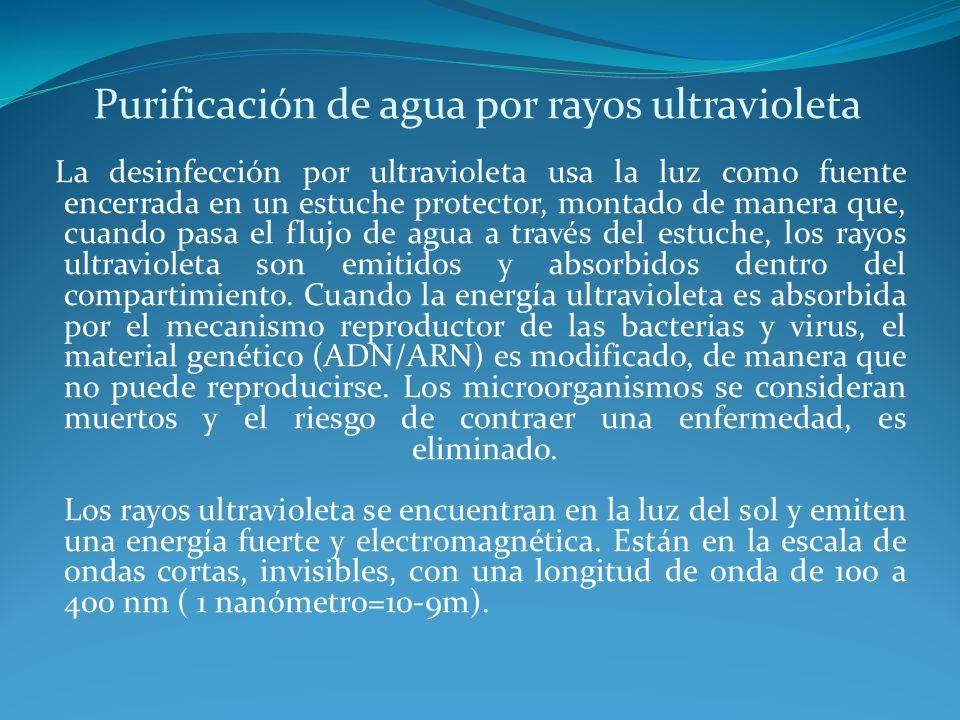 Purificación de agua por rayos ultravioleta