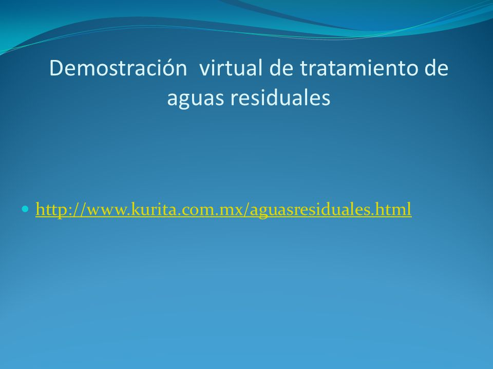 Demostración virtual de tratamiento de aguas residuales
