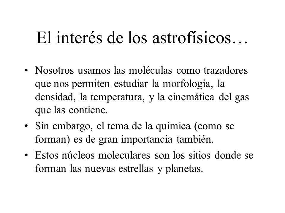 El interés de los astrofísicos…