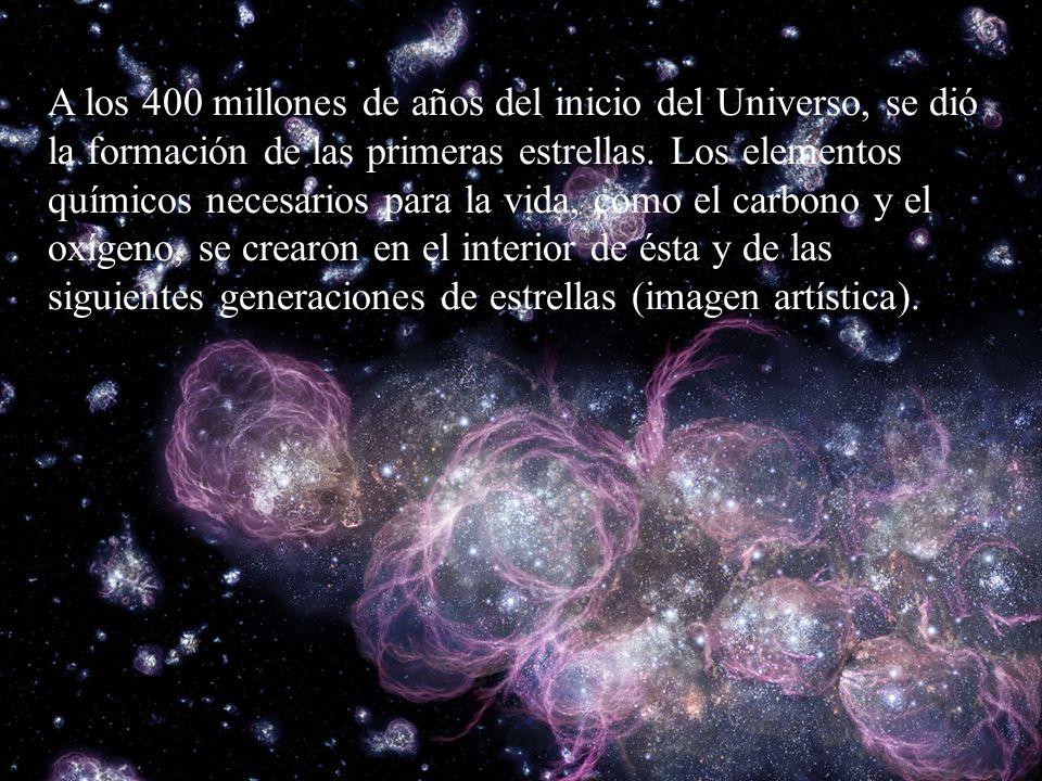 A los 400 millones de años del inicio del Universo, se dió la formación de las primeras estrellas.