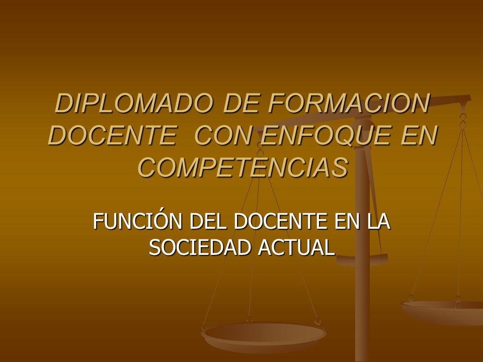 DIPLOMADO DE FORMACION DOCENTE CON ENFOQUE EN COMPETENCIAS
