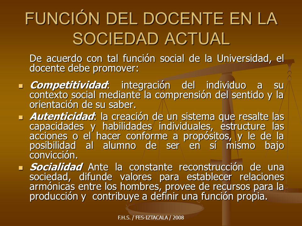 FUNCIÓN DEL DOCENTE EN LA SOCIEDAD ACTUAL