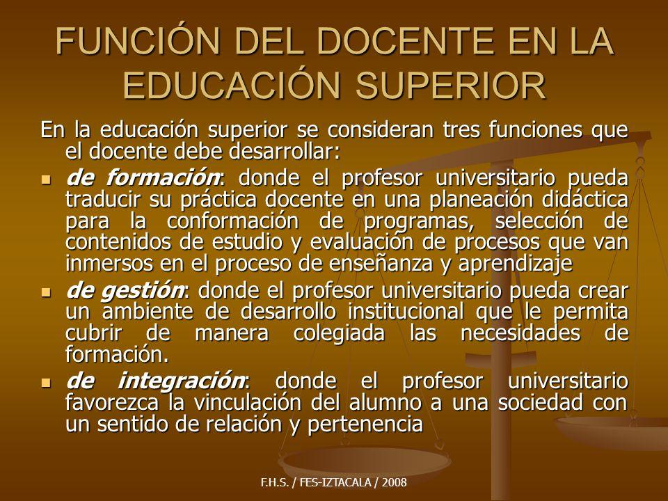 FUNCIÓN DEL DOCENTE EN LA EDUCACIÓN SUPERIOR