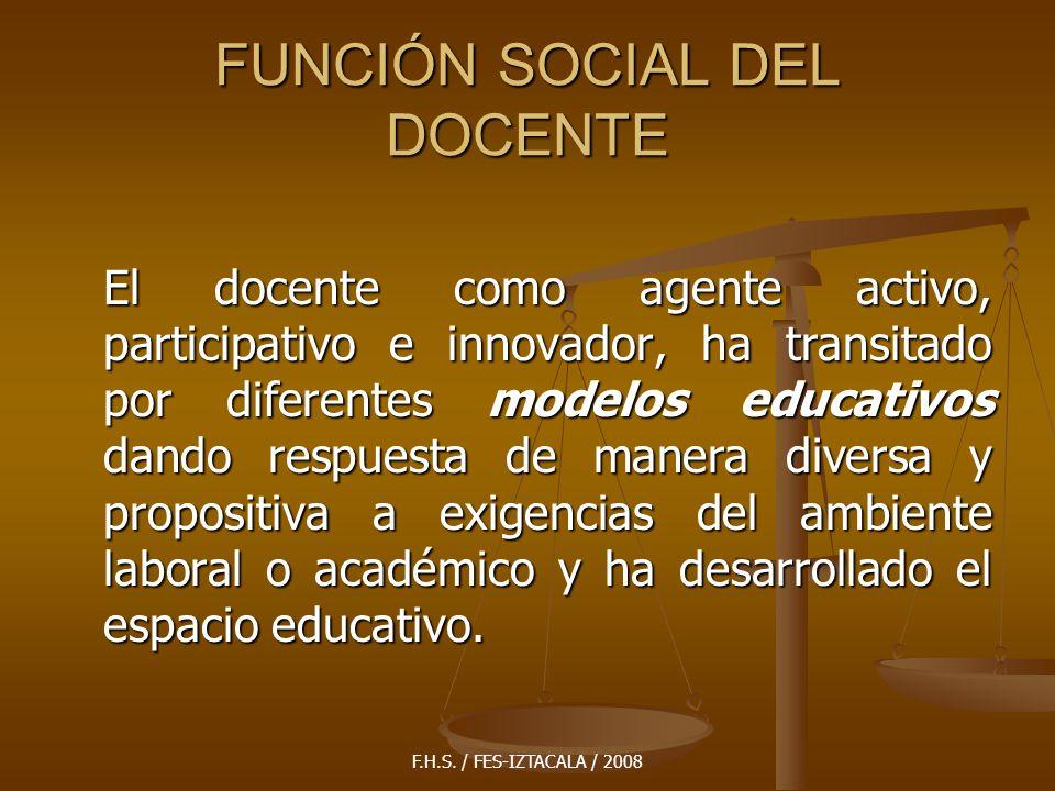 FUNCIÓN SOCIAL DEL DOCENTE