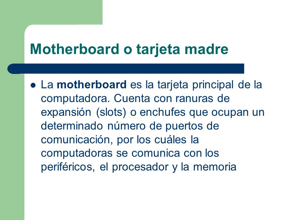 Motherboard o tarjeta madre