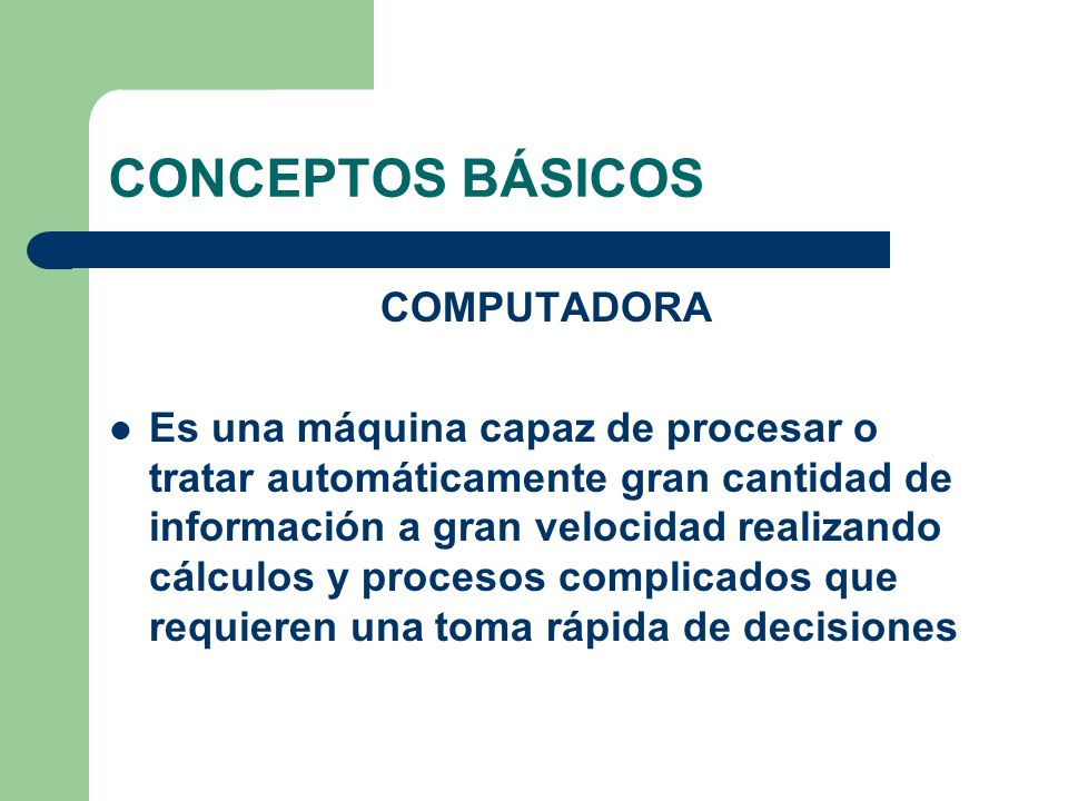 CONCEPTOS BÁSICOS COMPUTADORA