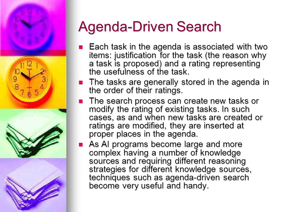 Agenda-Driven Search