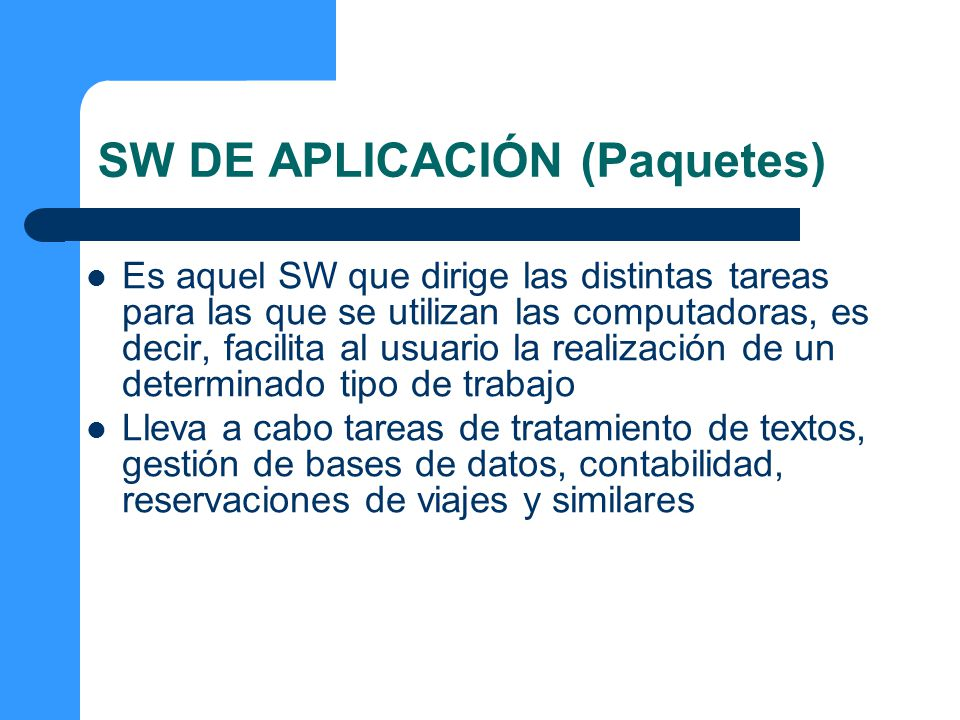 SW DE APLICACIÓN (Paquetes)