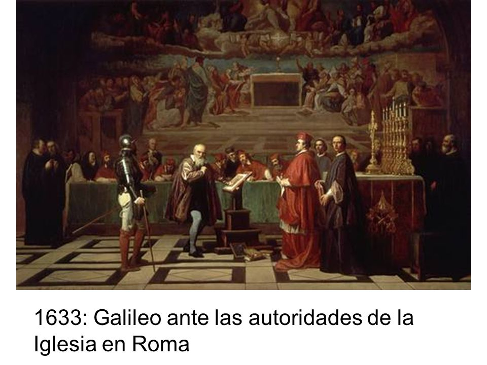1633: Galileo ante las autoridades de la Iglesia en Roma