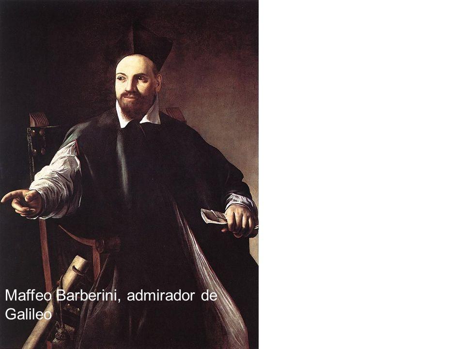 Maffeo Barberini, admirador de Galileo