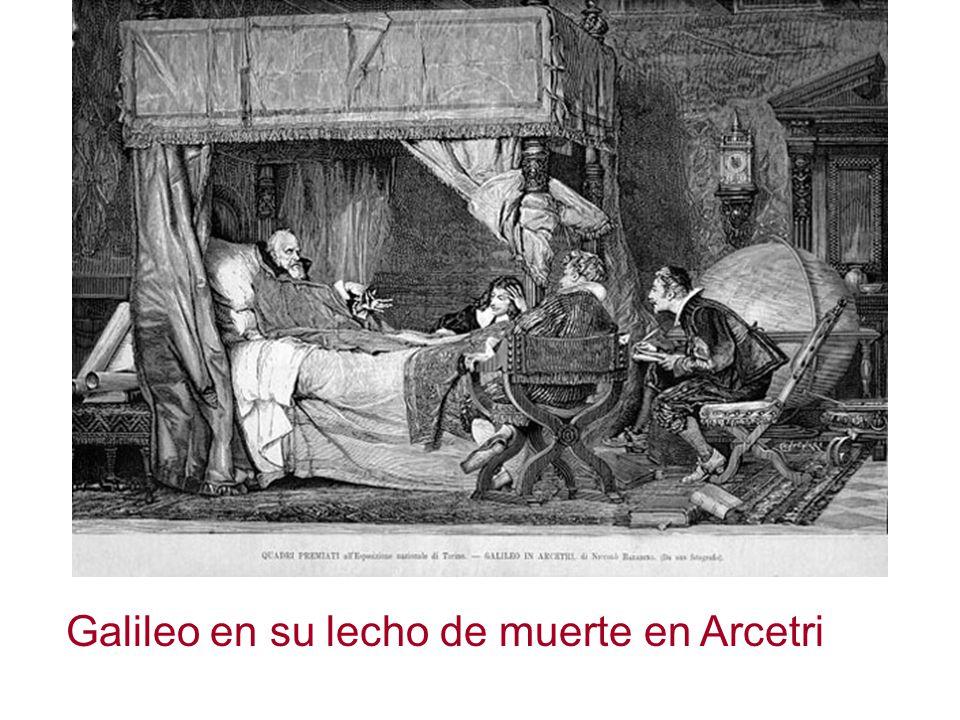 Galileo en su lecho de muerte en Arcetri