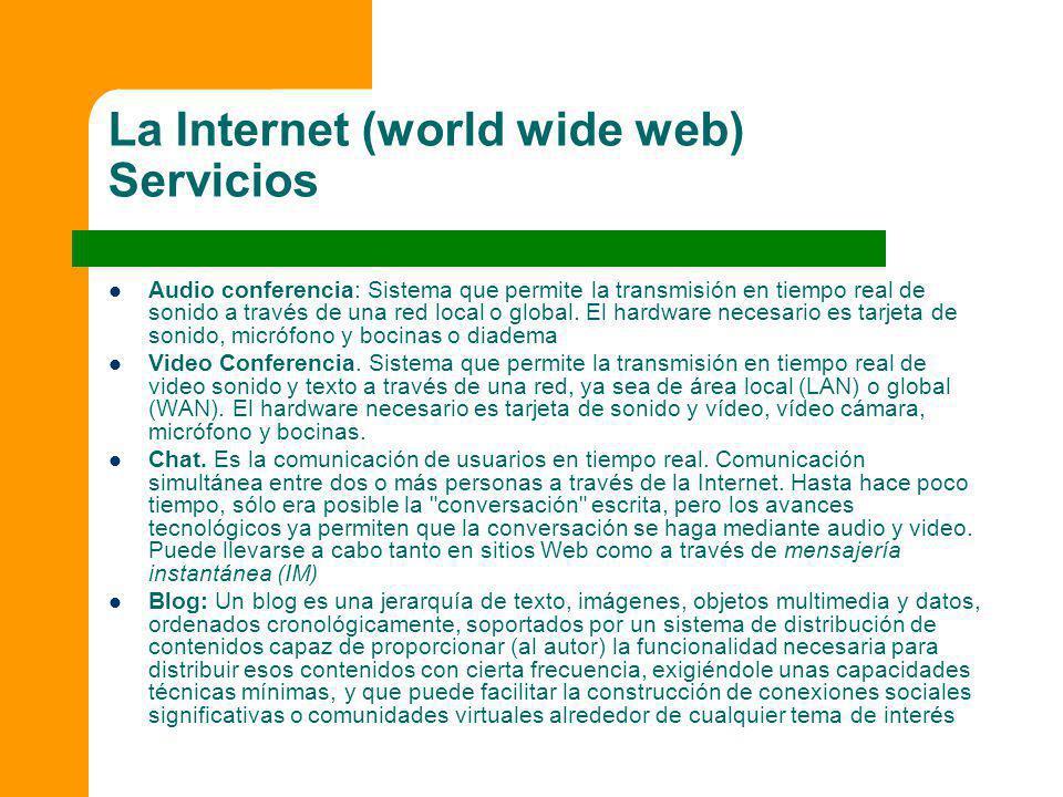 La Internet (world wide web) Servicios