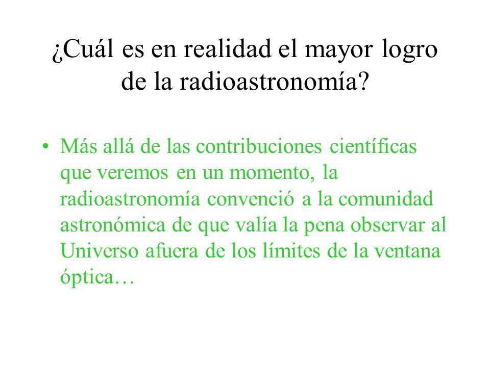 ¿Cuál es en realidad el mayor logro de la radioastronomía