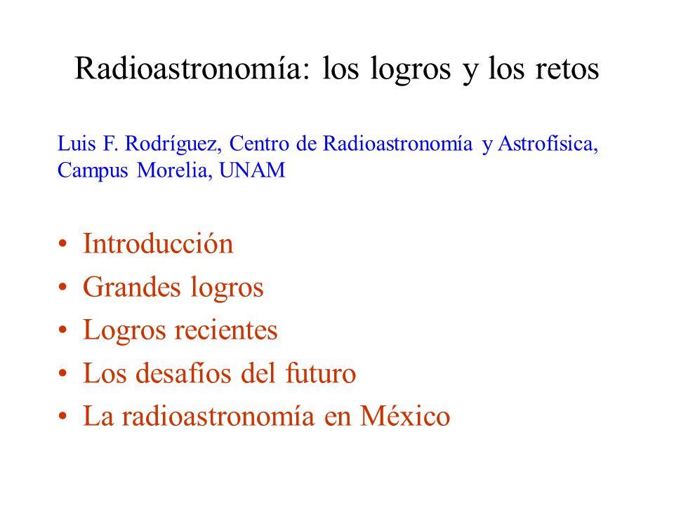 Radioastronomía: los logros y los retos