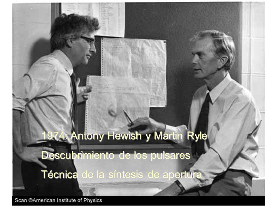 1974: Antony Hewish y Martin Ryle