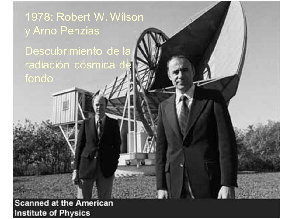 1978: Robert W. Wilson y Arno Penzias