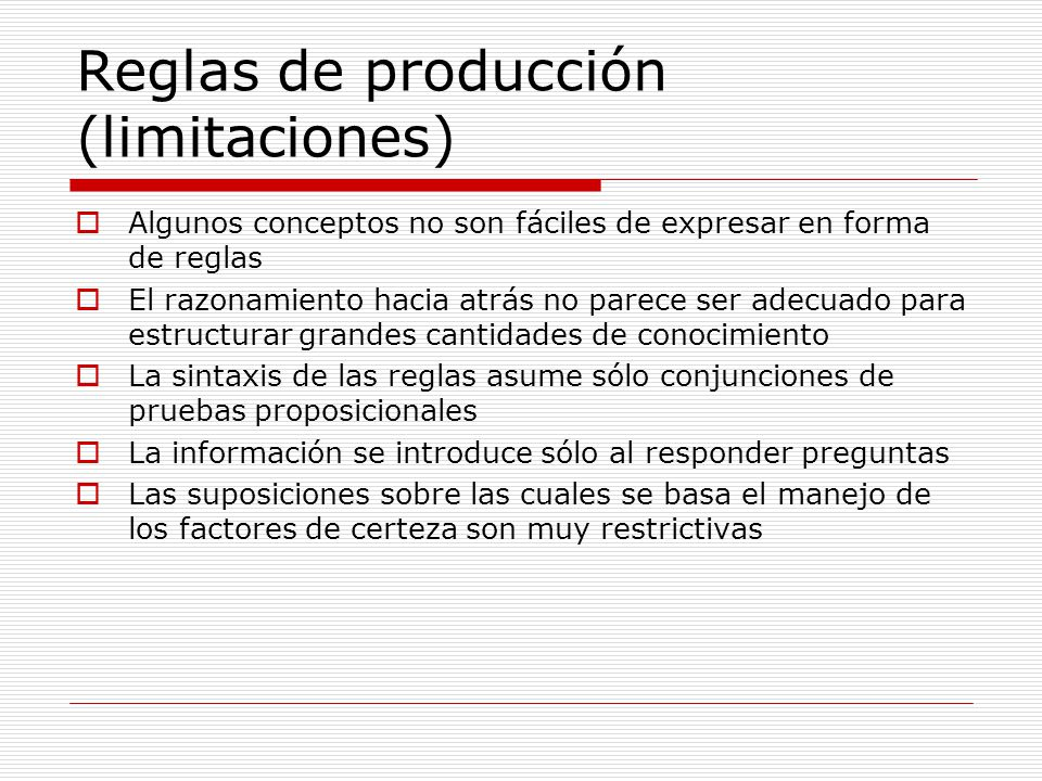 Reglas de producción (limitaciones)