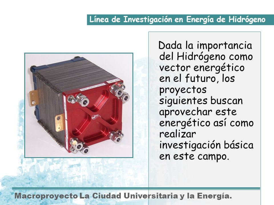 Línea de Investigación en Energía de Hidrógeno