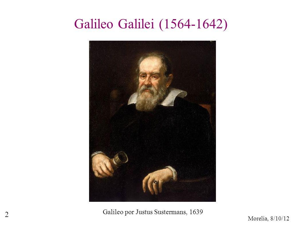 Galileo Galilei (1564-1642) Galileo por Justus Sustermans, 1639
