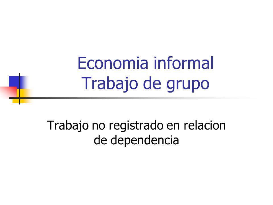Economia informal Trabajo de grupo