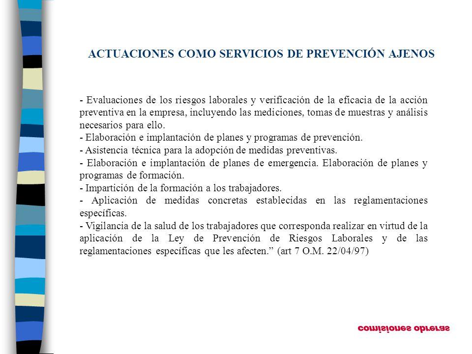 ACTUACIONES COMO SERVICIOS DE PREVENCIÓN AJENOS