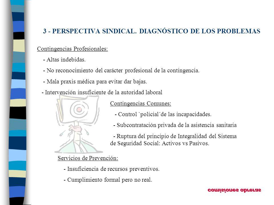 3 - PERSPECTIVA SINDICAL. DIAGNÓSTICO DE LOS PROBLEMAS