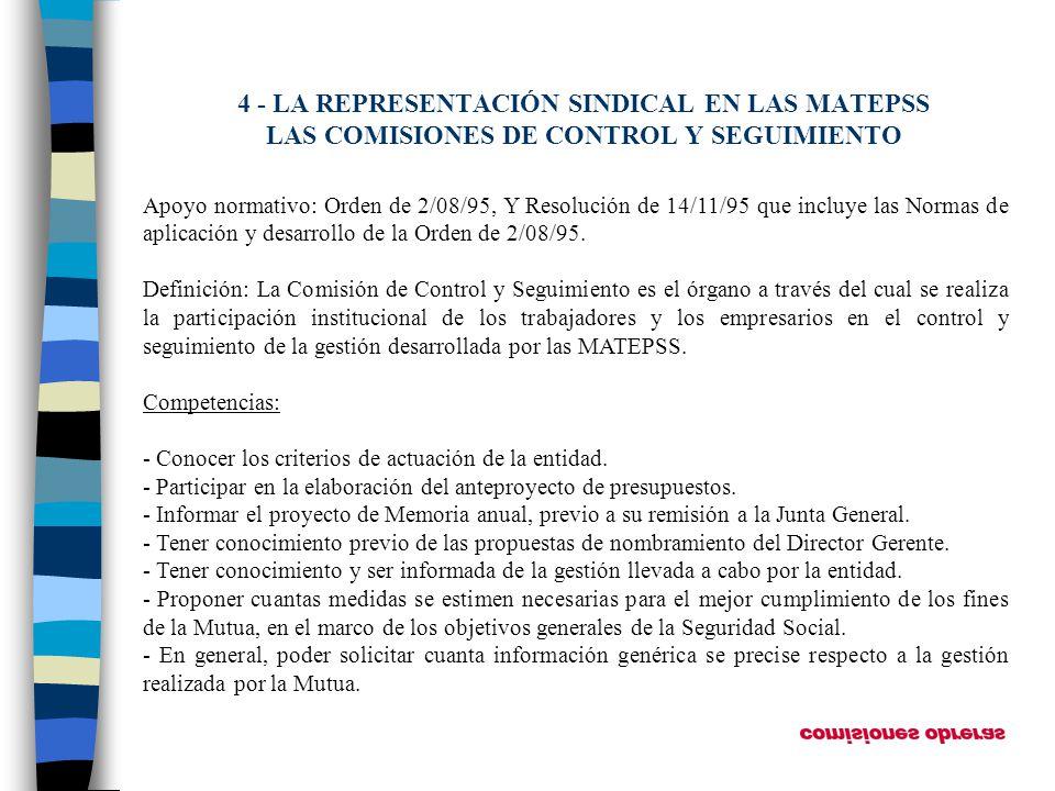 4 - LA REPRESENTACIÓN SINDICAL EN LAS MATEPSS LAS COMISIONES DE CONTROL Y SEGUIMIENTO