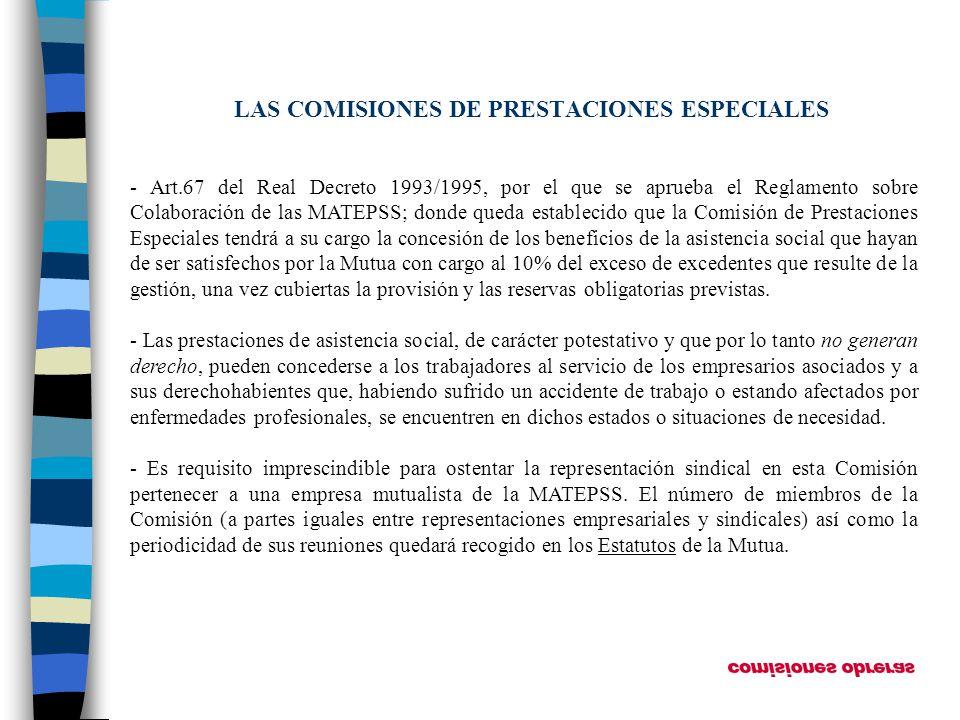 LAS COMISIONES DE PRESTACIONES ESPECIALES