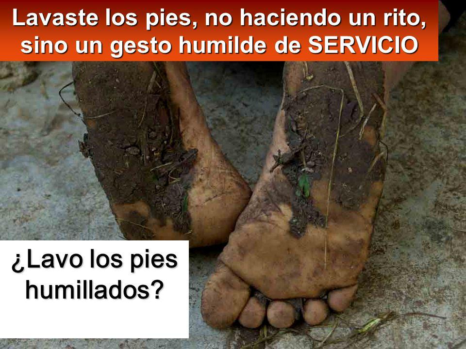 ¿Lavo los pies humillados