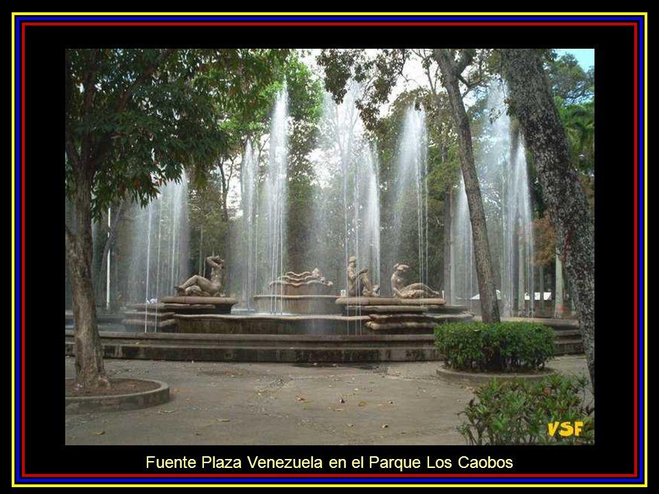 Fuente Plaza Venezuela en el Parque Los Caobos