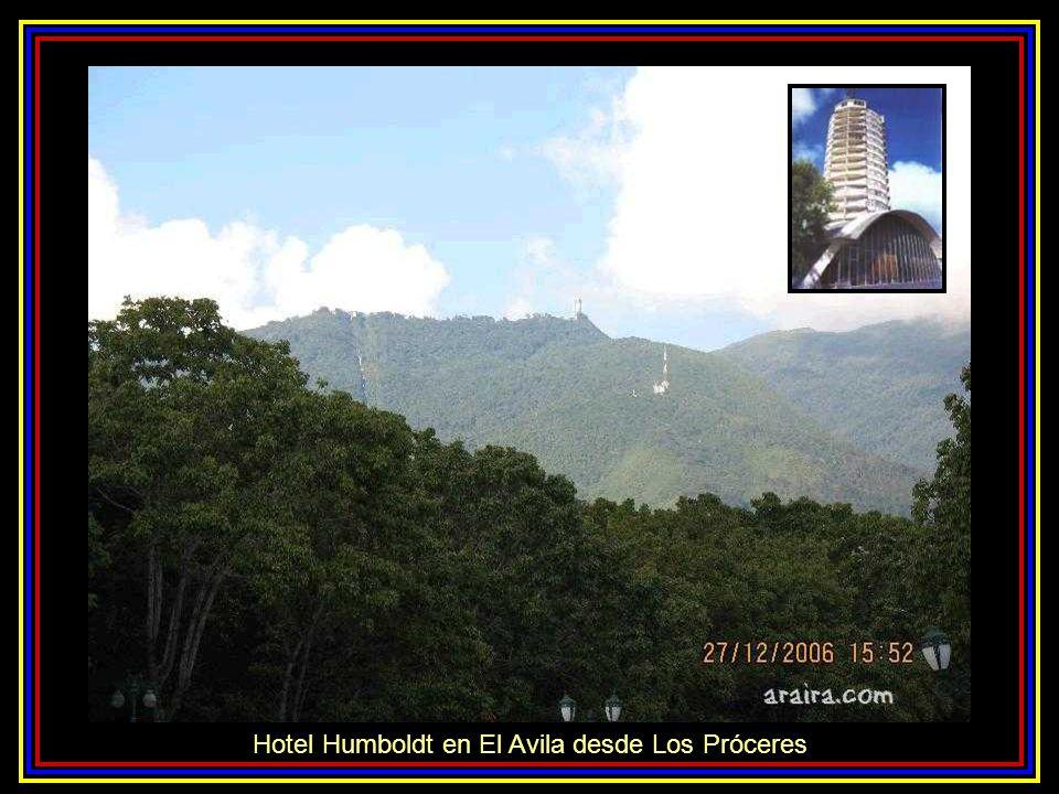Hotel Humboldt en El Avila desde Los Próceres