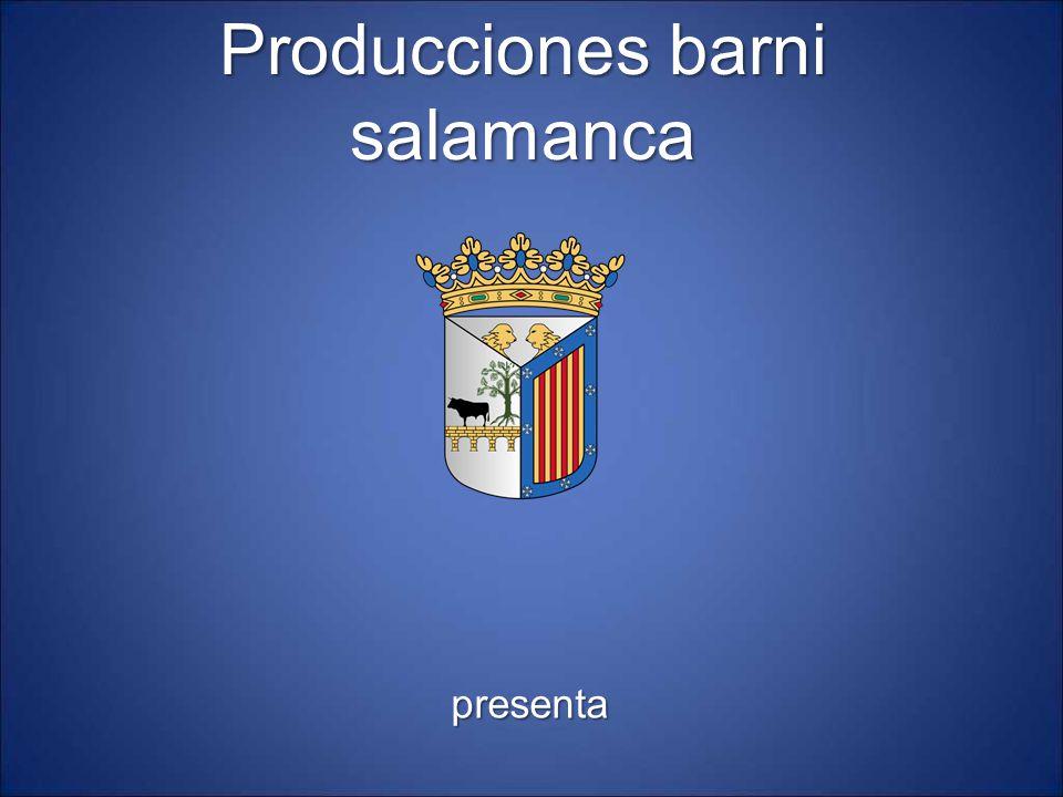 Producciones barni salamanca presenta 1