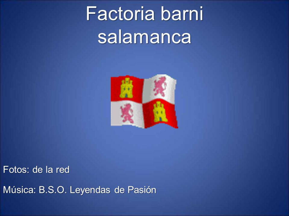 Factoria barni salamanca Fotos: de la red