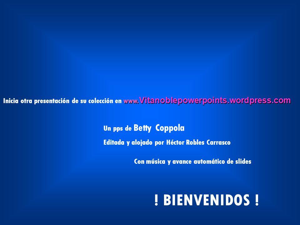 Inicia otra presentación de su colección en www. Vitanoblepowerpoints