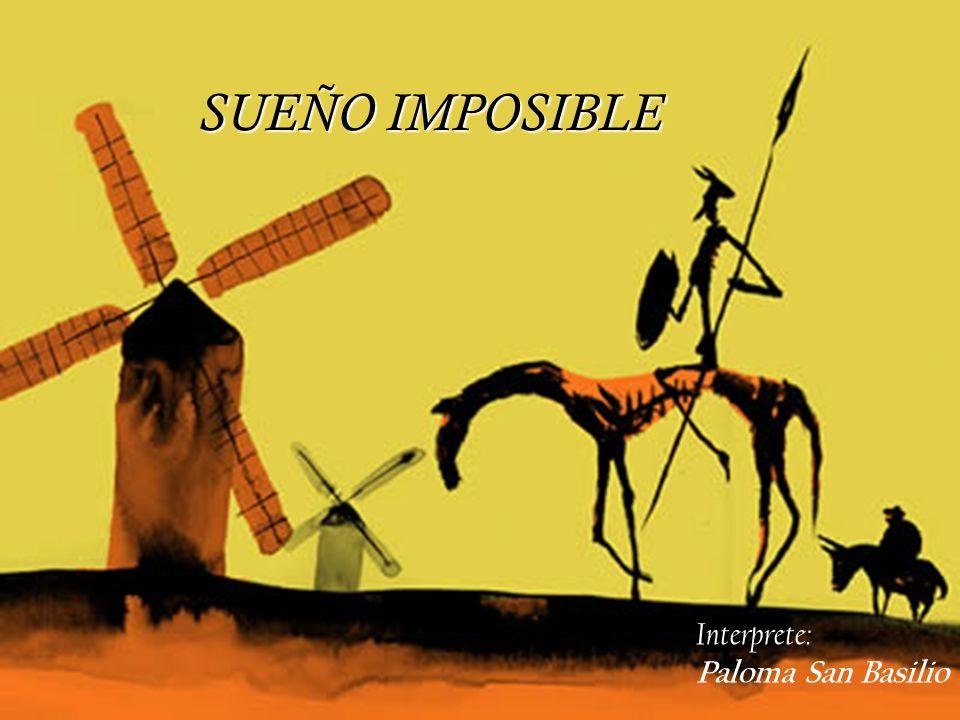 SUEÑO IMPOSIBLE Interprete: Paloma San Basilio