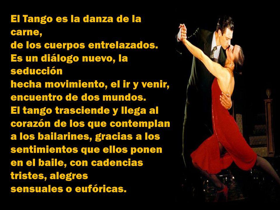 El Tango es la danza de la carne,
