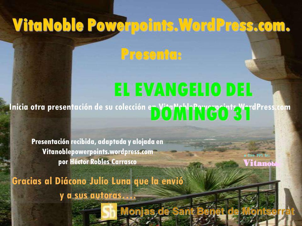 EL EVANGELIO DEL DOMINGO 31