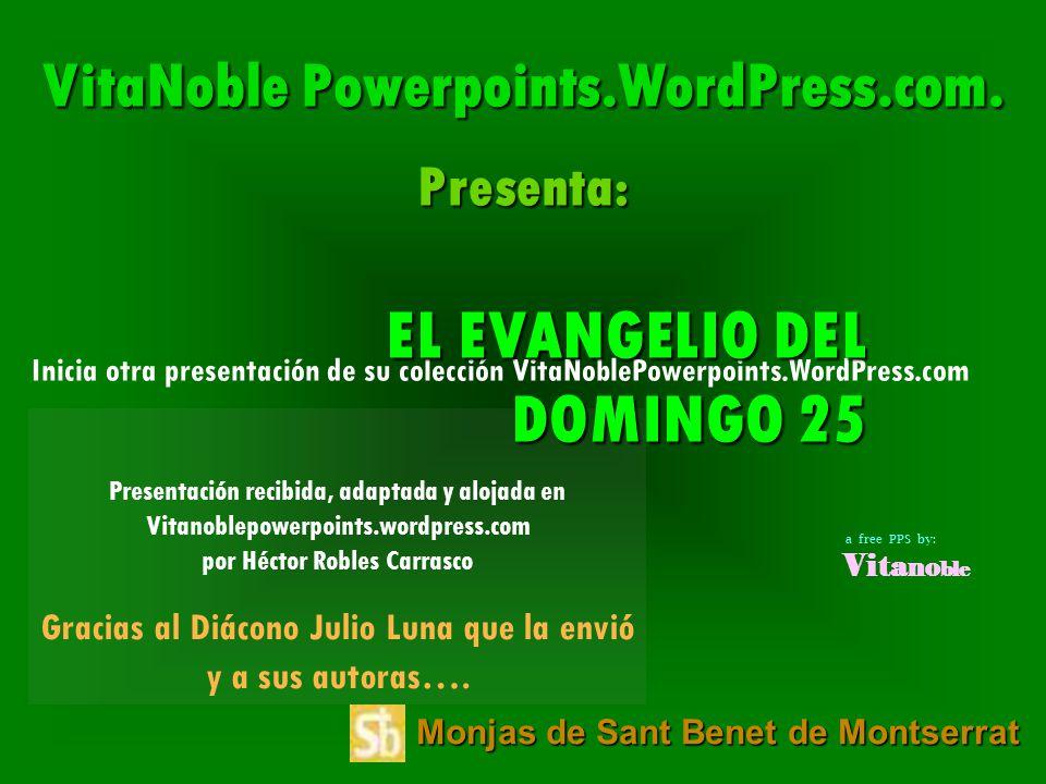 EL EVANGELIO DEL DOMINGO 25