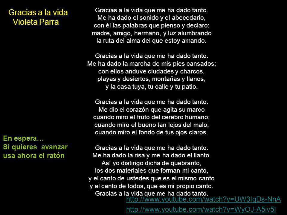 Gracias a la vida Violeta Parra En espera…