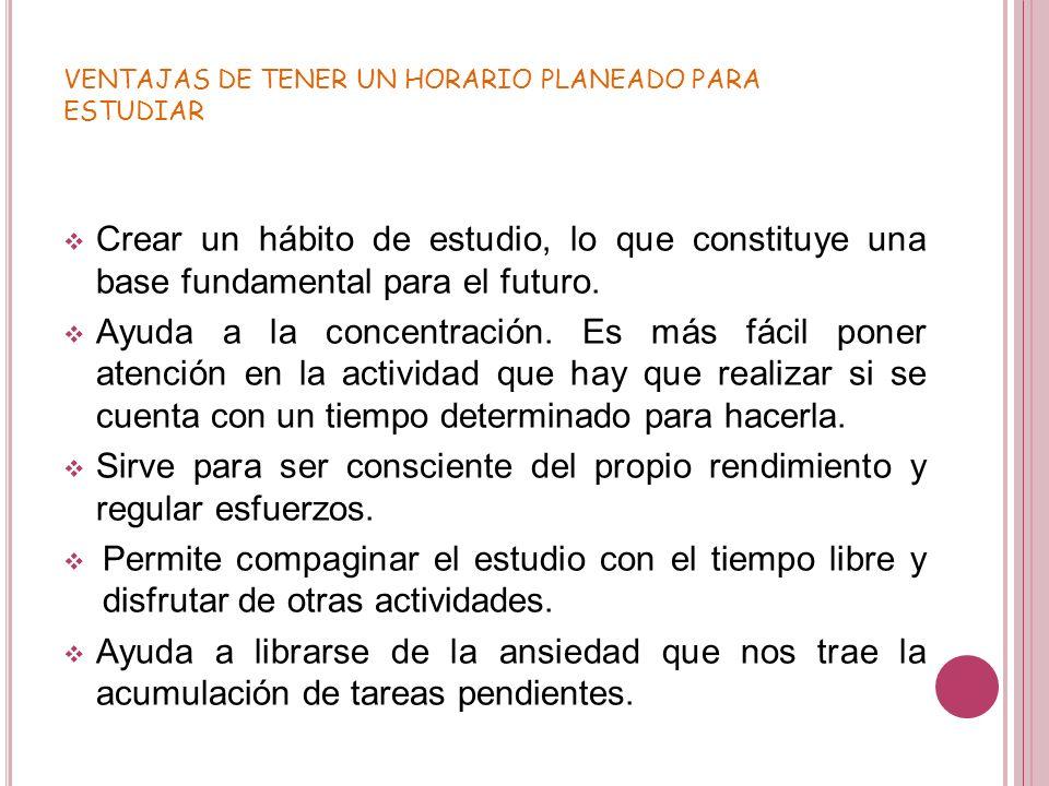 VENTAJAS DE TENER UN HORARIO PLANEADO PARA ESTUDIAR