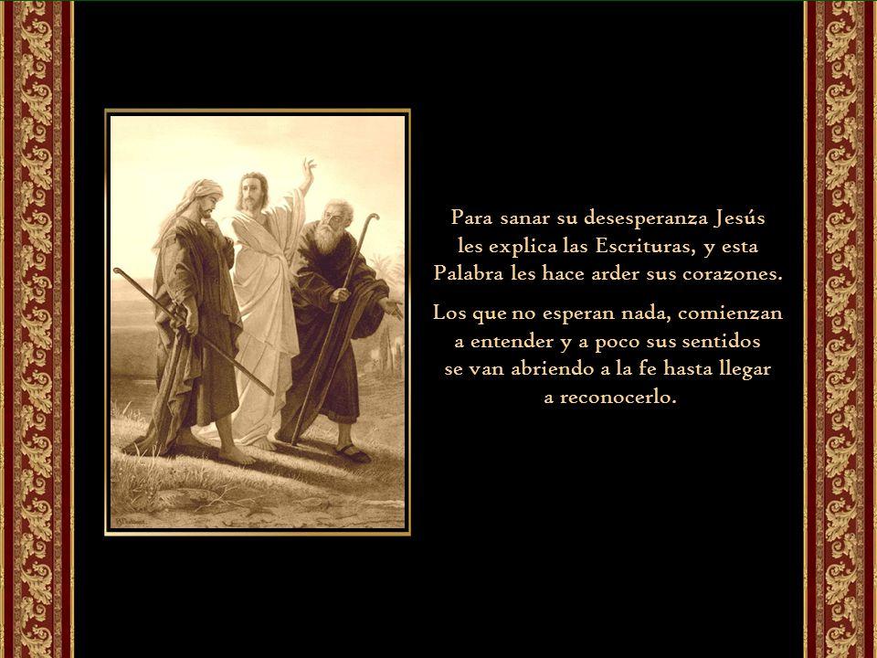 Para sanar su desesperanza Jesús
