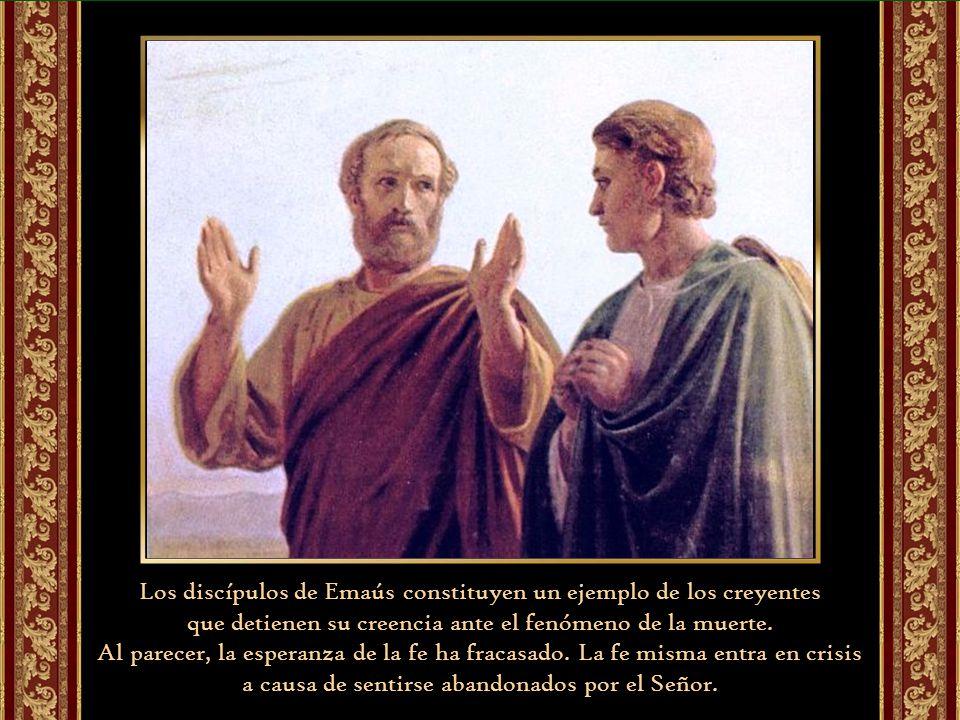 Los discípulos de Emaús constituyen un ejemplo de los creyentes