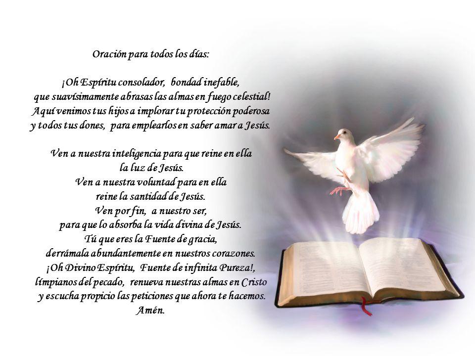 Oración para todos los días: ¡Oh Espíritu consolador, bondad inefable,