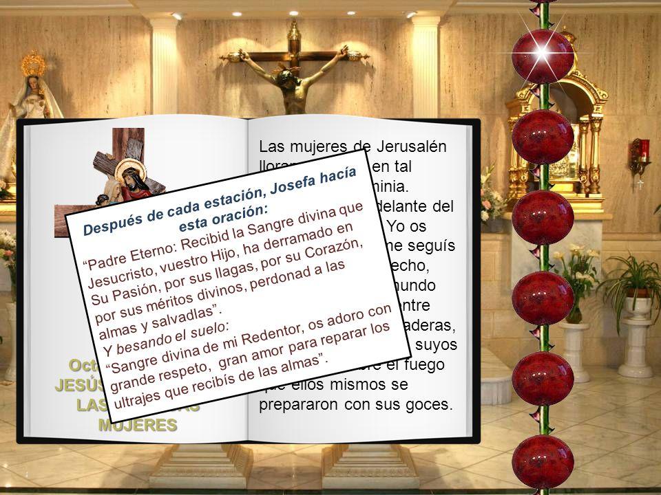 Octava Estación: JESÚS CONSUELA A LAS PIADOSAS MUJERES