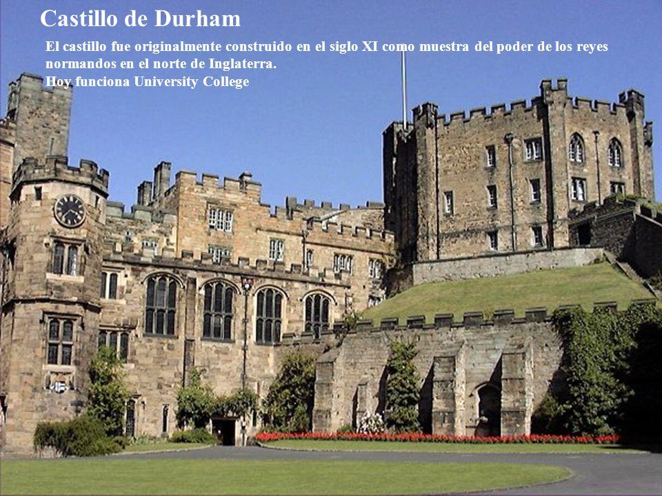 Castillo de Durham El castillo fue originalmente construido en el siglo XI como muestra del poder de los reyes normandos en el norte de Inglaterra.