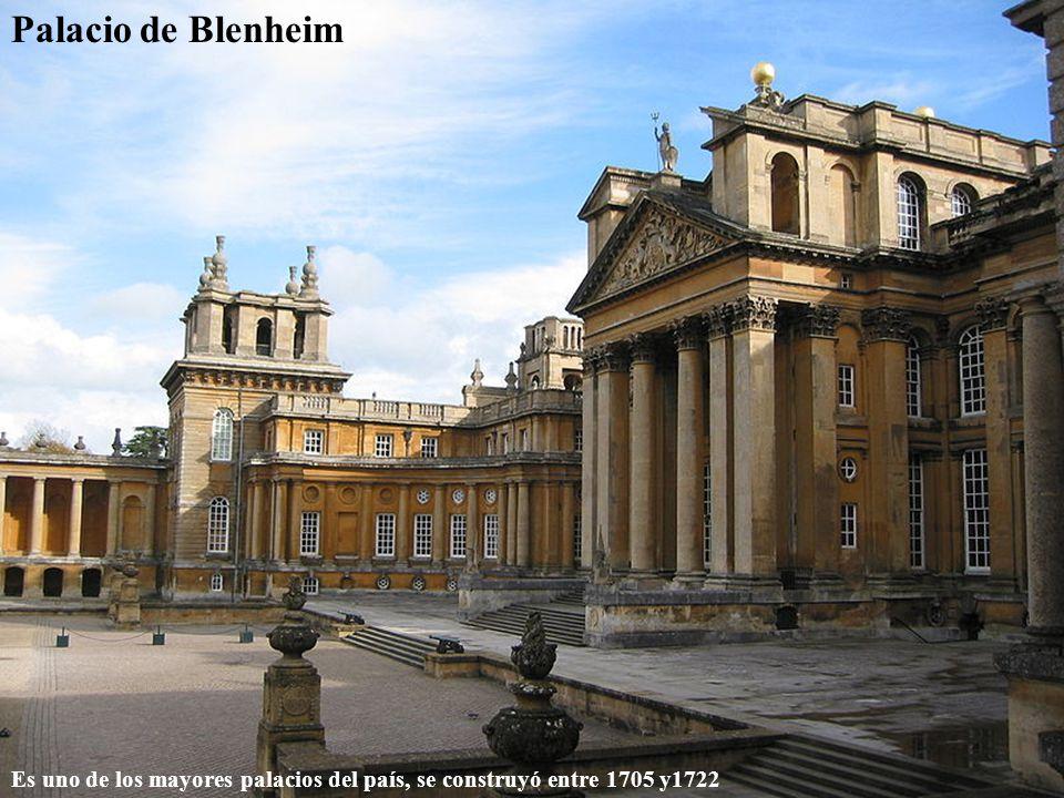 Palacio de Blenheim Es uno de los mayores palacios del país, se construyó entre 1705 y1722