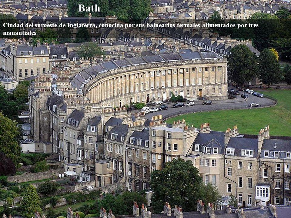 Bath Ciudad del suroeste de Inglaterra, conocida por sus balnearios termales alimentados por tres manantiales.